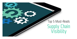 Supply Chain Visibility Must-Reads