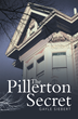 "New Fictional Crime-Thriller ""The Pillerton Secret"" is Released"