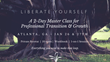 New 'Liberate Yourself' Professional Master Class Is Announced