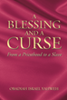 "Obadiah Israel Yahweh's New Book ""A Blessing and a Curse: From a Priesthood to a Slave"" Is An Engaging Work Attempting To Identify The Lost Tribes And Hebrew Israelites"