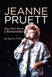 "Jeanne Pruett's New Book ""Jeanne Pruett: Miss Satin Sheets I Remember"" Details Her Career As The Sixty-Third Member Of The Grand Ole Opry"