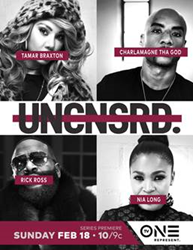 Tamar Braxton, Charlamagne Tha God, Rick Ross and Nia Long appear on the first season of TV One's new docu-series, Uncensored, premiering Sunday, Feb. 18 at 10 p.m. ET.