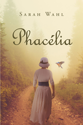 "Sarah Wahl's newly released ""Phacélia"" is a fascinating story about the remaining inhabitants of the city of Summerdale: the vampires, the toadies, and the blood-bound."