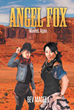 "Bev Magee's new book ""Angel Fox: Wanted, Again"" is an exciting fiction about a case involving money, guns, and action."