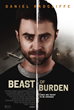 Mary Aloe, Producer, and Aloe Entertainment Along With WYSJ Media are Pleased to Announce the Upcoming Theatrical and VOD of eOne's BEAST OF BURDEN Starring Daniel Radcliffe