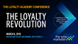 Loyalty Academy Aims to Spark Revolutionary Thoughts with the Announcement of Featured Conference Speakers