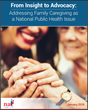New Public Health Report on Family Caregiving in an Aging America