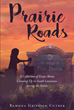 "Ramona Griffith Cutrer's newly released ""Prairie Roads: A Collection of Essays About Growing Up in South Louisiana during the Sixties"" shares insights from a lost era."
