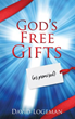 Xulon Press Announces the Reveal of Roadblocks to God's Free Gifts