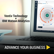 Ventiv Technology To Include IBM Watson Analytics As Part Of Its Insurtech Software Solution