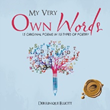 Author Conveys Thoughts, Feelings Through 'My Very Own Words'