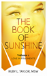 """The Book of Sunshine"" An Emotional Journey to Reconciling Spirituality and Sexuality"