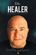 Psychic Energy Healer Alex Telman's Philosophies Told in New Book