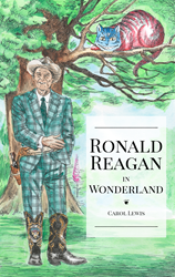 Ronald Reagan in Wonderland Book