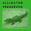 Author Laurel McHargue Launches New Podcast About the Human Condition: Alligator Preserves