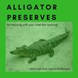 Laurel McHargue's Weekly Podcast: Alligator Preserves
