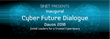 Cyber Future Foundation Announces the Inaugural Cyber Future Dialogue in Davos, Switzerland