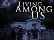 LIVING AMONG US poster art.