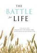 Xulon Press Announces the Release of The Battle For Life