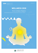 WELLNESS 2030:  New Techniques for Happiness