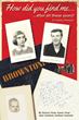 Mill City Press Announces New Title - How Did You Find Me…After All These Years? A Family Memoir