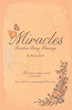 Xulon Press Announces New Release Revealing Miracles in Our Everyday Lives