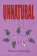 "Nikole Gesualdi's new book ""Unnatural"" is a mystifying tale that tells of an interspecies love by two supernatural beings."