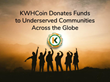 KWHCoin Donates Funds to Underserved Communities Across the Globe