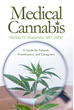 Michael H. Moskowitz, MD Releases Revolutionary Book About Medical Cannabis