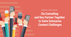 Zia Consulting and Box Partner Together to Solve Enterprise Content Challenges