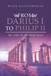"Mark Luttenberger's New Book ""From Darius I to Philip II: The Story of the Greek Poleis"" Is a Brilliant Work on the Poleis That Had Occupied the Greek World in the Past"