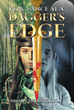 "Brian J. Hendrickson's New Book ""Vengeance at a Dagger's Edge"" Is a Riveting Book About a Young Elf's Resolve to Avenge the Pains of Losing Everything He Holds Dear"