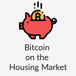 Housing Market and Bitcoin