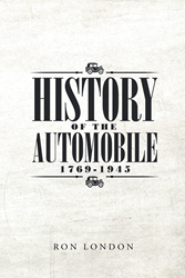 Ron London S New Book History Of The Automobile 1769 1945 Is An Informative Work About The Evolution Of The Automobile And The Wonders Of This Mode Of Transportation 0g9enj on xbox 360 models