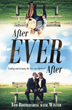 'After Ever After' Reveals How to 'Get Lucky,' Not Just For a Night But For A Lifetime