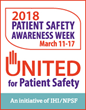 2018 Patient Safety Awareness Week, March 11-17, Focuses on Patient Engagement and Safety Culture