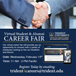 Trident hosts its latest Virtual Career Fair on February 14th, 2018