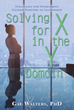 'Solving for X in the Y Domain' Offers Women Techniques to Overcome Gender Barriers in Workplace