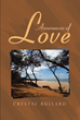 "Crystal Bullard's Newly Released ""Assurances of Love"" is Inspirational Poetry That Is an Uplifting yet Heartwarming Take on Love and Life"