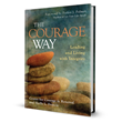 New Book Explores the One Asset All Leaders Need in Ever-Changing World: Courage