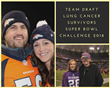 Team Draft Sends Super Bowl Challenge Winners to Super Bowl 52 to Raise Lung Cancer Awareness and Research Dollars
