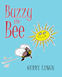 "Gerry Lynch's new Book ""Buzzy the Bee"" is a Captivating Story About a bee who Struggles to fit in With others in the Insect World and Journeys Away to Find Happiness"