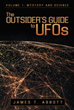 'The Outsider's Guide to UFOs' Explores the Question of Reality Surrounding UFOs