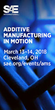 SAE International 2018 Additive Manufacturing in Motion Symposium Announces Keynote Speakers