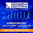 Marketing Evolution Experience (MEE) Debuts in Las Vegas on June 3-7, 2018 – A Marketing Experience to Upgrade Your Ability to Harness Data for Marketing