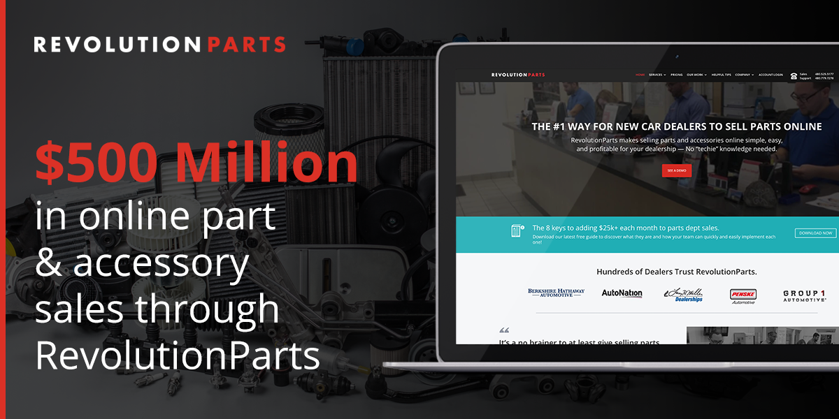 RevolutionParts Empowers New Car Dealerships to Sell $500 Million in ...