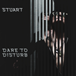 """Dare To Disturb"" by Stuart"