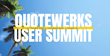 QuoteWerks Holds Inaugural User Summit