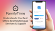 Going Global : FamilyTime Understands Parenting Best – Now Offers Full Language Support in 5 Languages