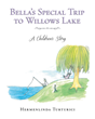 "Hermenlinda Turturici's New Book ""Bella's Special Trip to Willows Lake"" is a Charming Tale About a Young Girl's Life in the Lovely Panoramic Countryside"